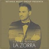 Play & Download La Zorra by Carlos Manuel | Napster