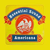 Essential Sound Americana Vol 1 by Various Artists