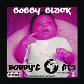 Play & Download Bobby's World, Pt. 2 by Bobby Black | Napster