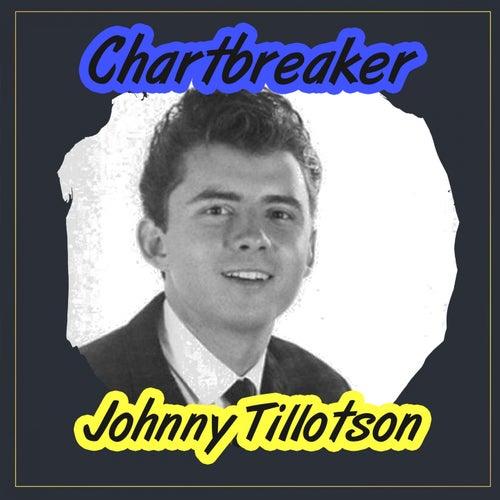 Chartbreaker by Johnny Tillotson