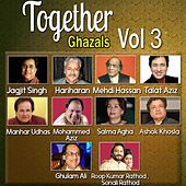 Together Ghazals, Vol. 3 by Various Artists