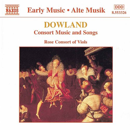 Play & Download Consort Music and Songs by John Dowland | Napster