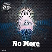No More by Ufo Project