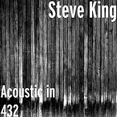 Acoustic in 432 by Steve King