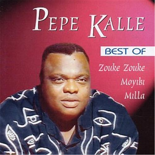 Best of Zouke Zouke Moyibi Milla by Pepe Kalle