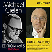 Michael Gielen Edition Vol. 5 by Various Artists