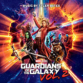 Play & Download Guardians of the Galaxy Vol. 2 (Original Score) by Tyler Bates | Napster