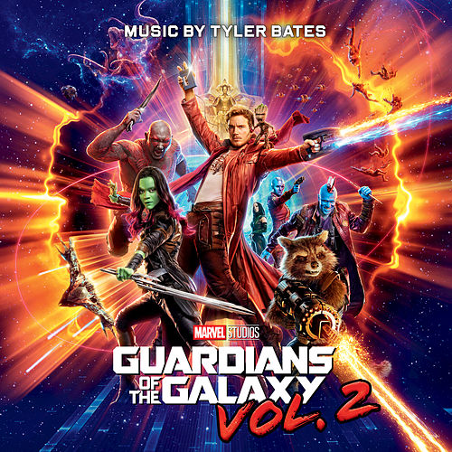 Guardians of the Galaxy Vol. 2 (Original Score) by Tyler Bates