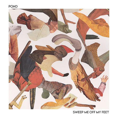 Sweep Me off My Feet de Pond