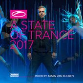 A State Of Trance 2017 (Mixed by Armin van Buuren) by Various Artists