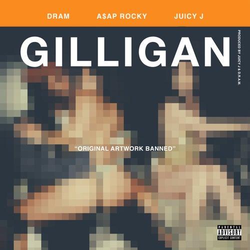Gilligan (feat. A$AP Rocky & Juicy J) by D.R.A.M.
