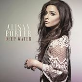 Deep Water by Alisan Porter