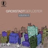 Grossstadtgeflüster, Vol. 4 by Various Artists