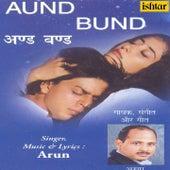 Aund Bund by Arun