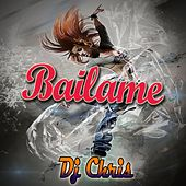 Play & Download Bailame by DJ Chris | Napster