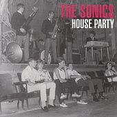 Play & Download House Party by The Sonics | Napster