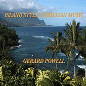 Island Style Christian Music by Gerard Powell