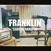 Play & Download Sebuah Harapan by Franklin | Napster