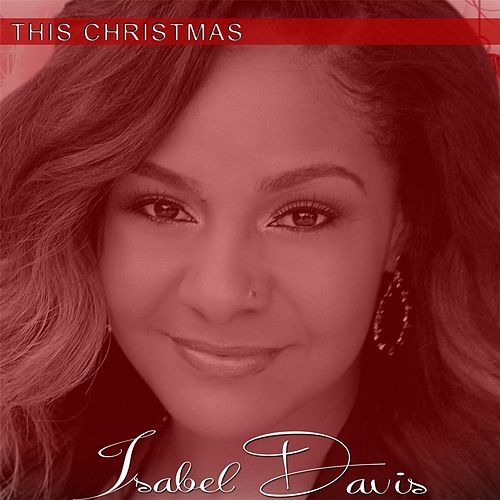 This Christmas by Isabel Davis