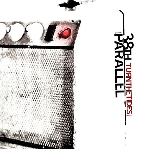 Play & Download Turn The Tides by 38th Parallel | Napster