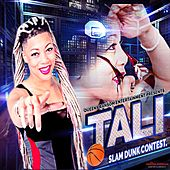 Slam Dunk (feat. Bob Rathbun) by Tali (Latin)