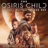 The Osiris Child: Science Fiction, Vol. One (Original Score) by Various Artists