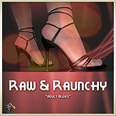 Raw & Raunchy by Various Artists