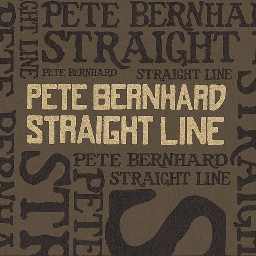 Straight Line by Pete Bernhard