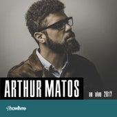 Arthur Matos No Estúdio Showlivre (Ao Vivo) de Arthur Matos