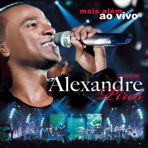 Mais Além (Ao Vivo) by Alexandre Pires