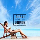 Dubai Lounge, Vol. 1 by Various Artists