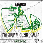 Freshup Miouzik Dealer by Mad Ro