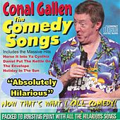 The Comedy Songs by Conal Gallen