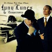 LunyTunes La Trayectoria by Luny Tunes