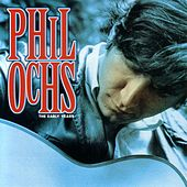 The Early Years: Vanguard Sessions... by Phil Ochs