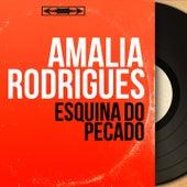 Esquina do Pecado (Mono Version) von Amalia Rodrigues