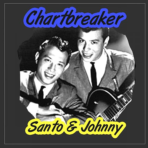 Chartbreaker di Santo and Johnny