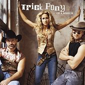 On A Mission by Trick Pony
