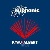 Trace by Kyau & Albert
