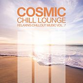 Cosmic Chill Lounge, Vol. 7 by Various Artists