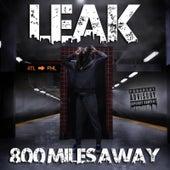 800 Miles Away by LEAK