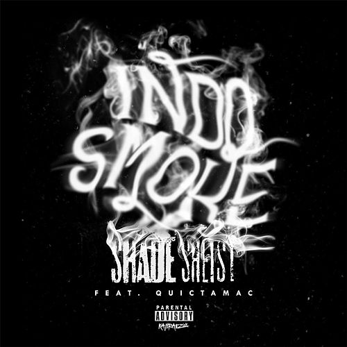 Indo Smoke (feat. Quictamac) by Shade Sheist