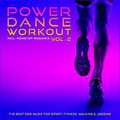 Power Dance Workout, Vol. 2 (The Best EDM Music for Sport, Fitness, Walking & Jogging) by Various Artists