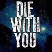 Die With You (Instrumental) by Kph