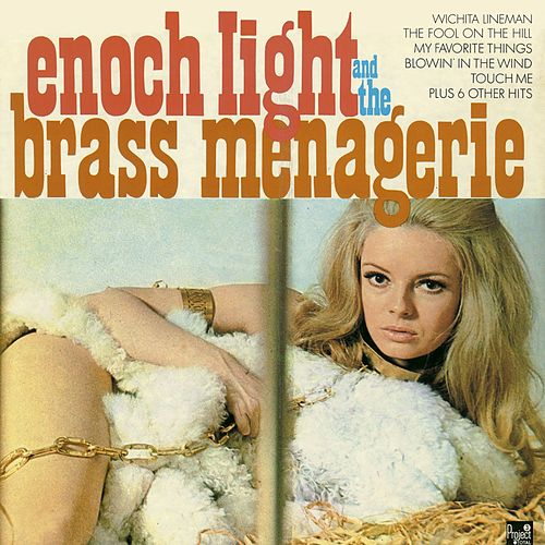 Play & Download Enoch Light and the Brass Menagerie Vol. 1 by Enoch Light | Napster