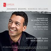 Brahms: Romanzen Aus Die Schone Magelone, Vier Ernste Gesänge by Various Artists