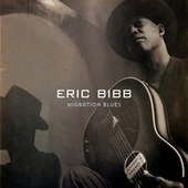 Migration Blues (Deluxe) by Eric Bibb