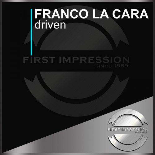 Driven by Franco La Cara