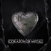Corazon de Metal by Manny Montes