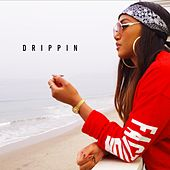 Play & Download Drippin by Cymphonique | Napster